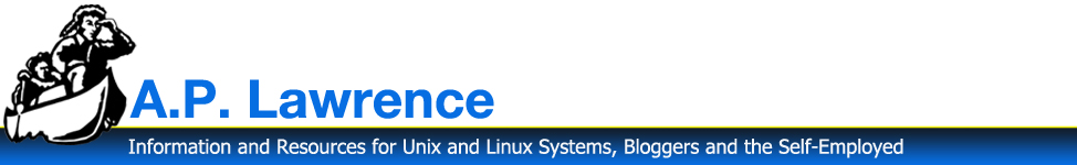 APLawrence - Information and Resources for Unix and Linux Systems, Bloggers and the self-employed