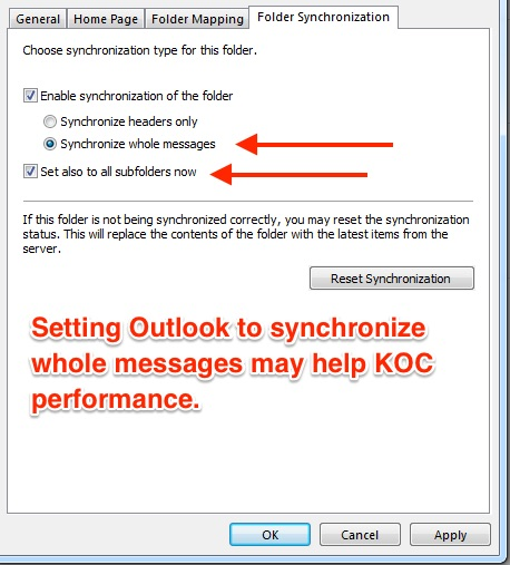 Setting Outlook to synchronize whole messages may help the KOC performance