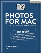 Photos for Mac: A Take Control Crash Course