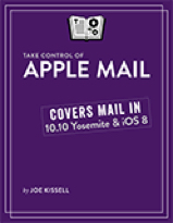Take Control of Apple Mail, Second Edition